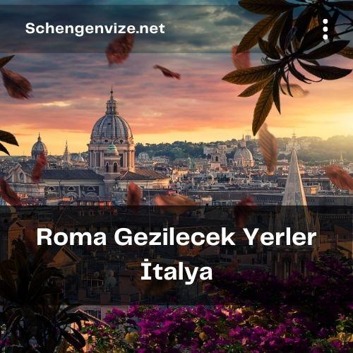 Roma Gezilecek Yerler İtalya