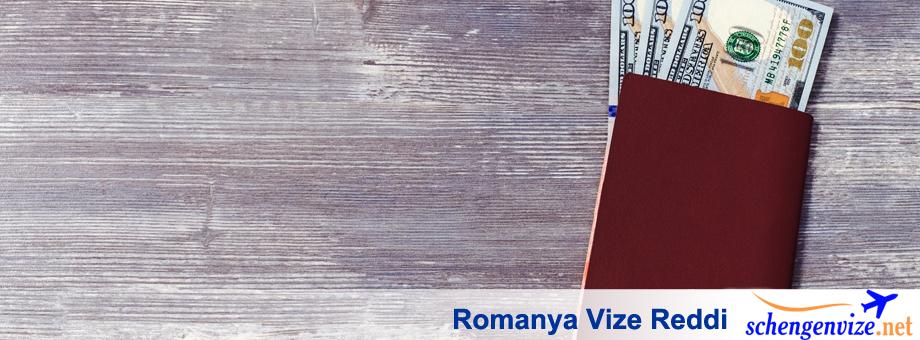 Romanya Vize Reddi, Romanya Vize Reddi Nedenleri