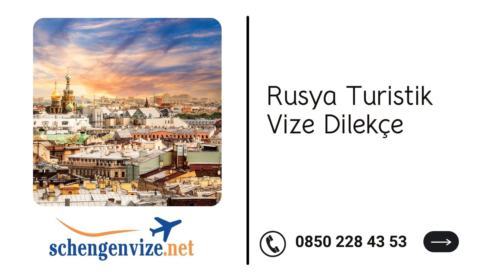 Rusya Turistik Vize Dilekçe