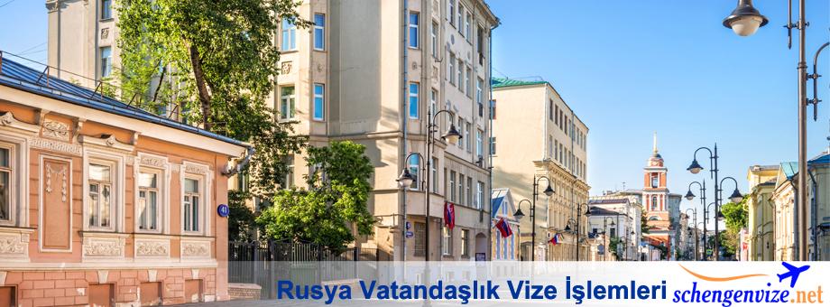 Rusya Vatandaşlık Vize İşlemleri
