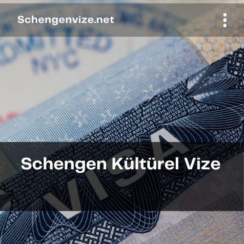 Schengen Kültürel Vize
