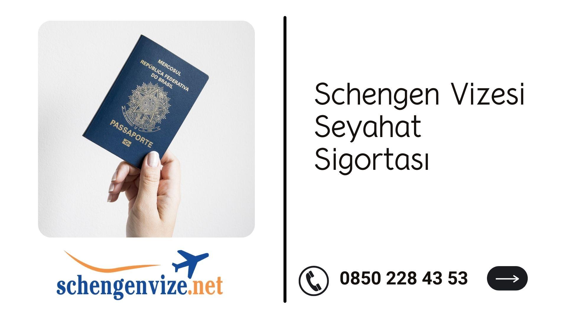 Schengen Vizesi Seyahat Sigortası