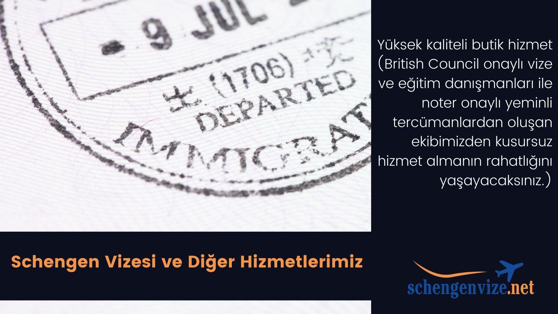 Schengen Vizesi ve Diğer Hizmetlerimiz