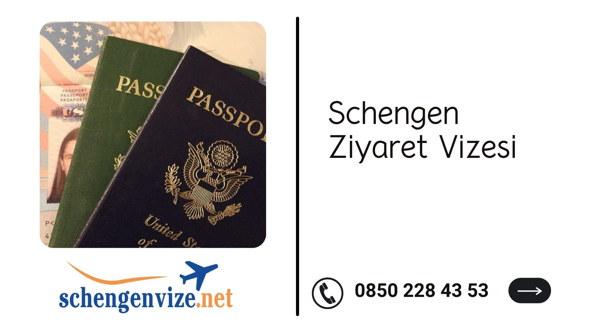Schengen Ziyaret Vizesi