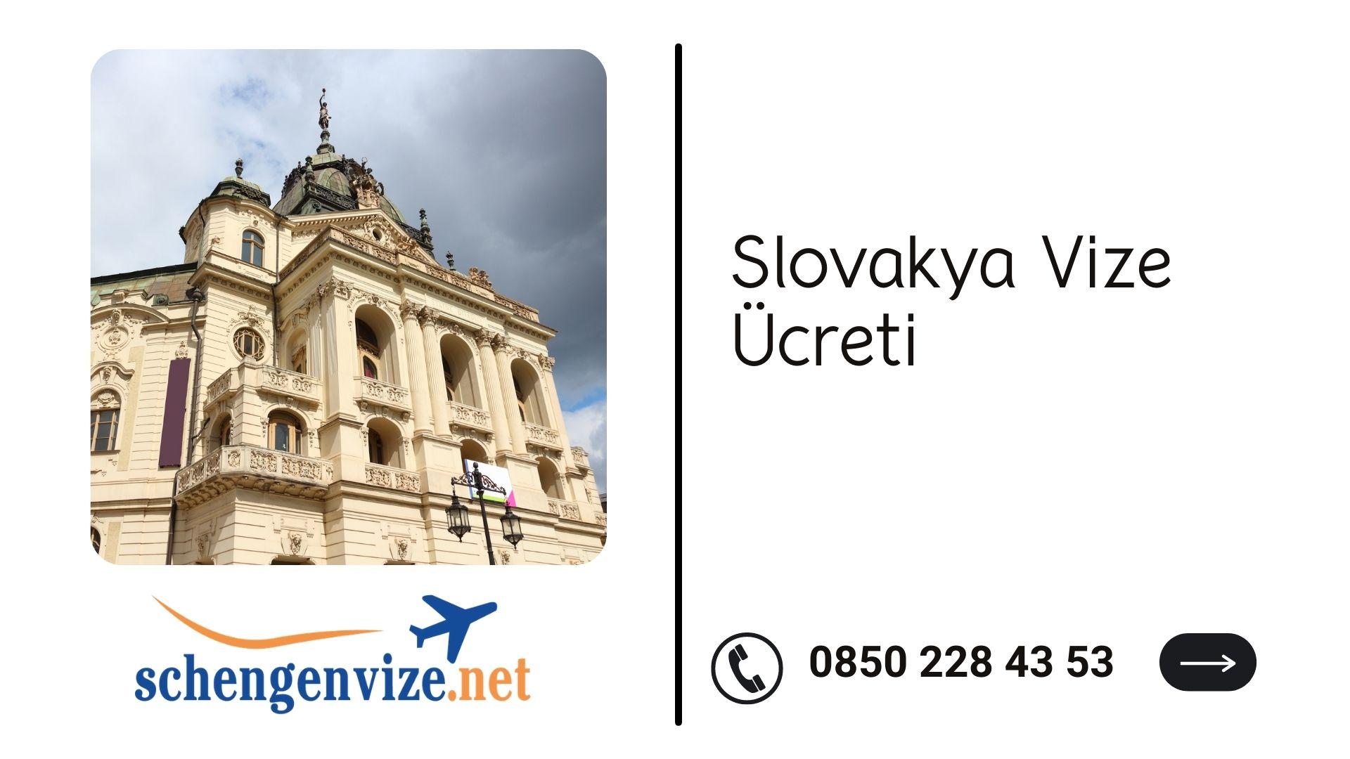 Slovakya Vize Ücreti