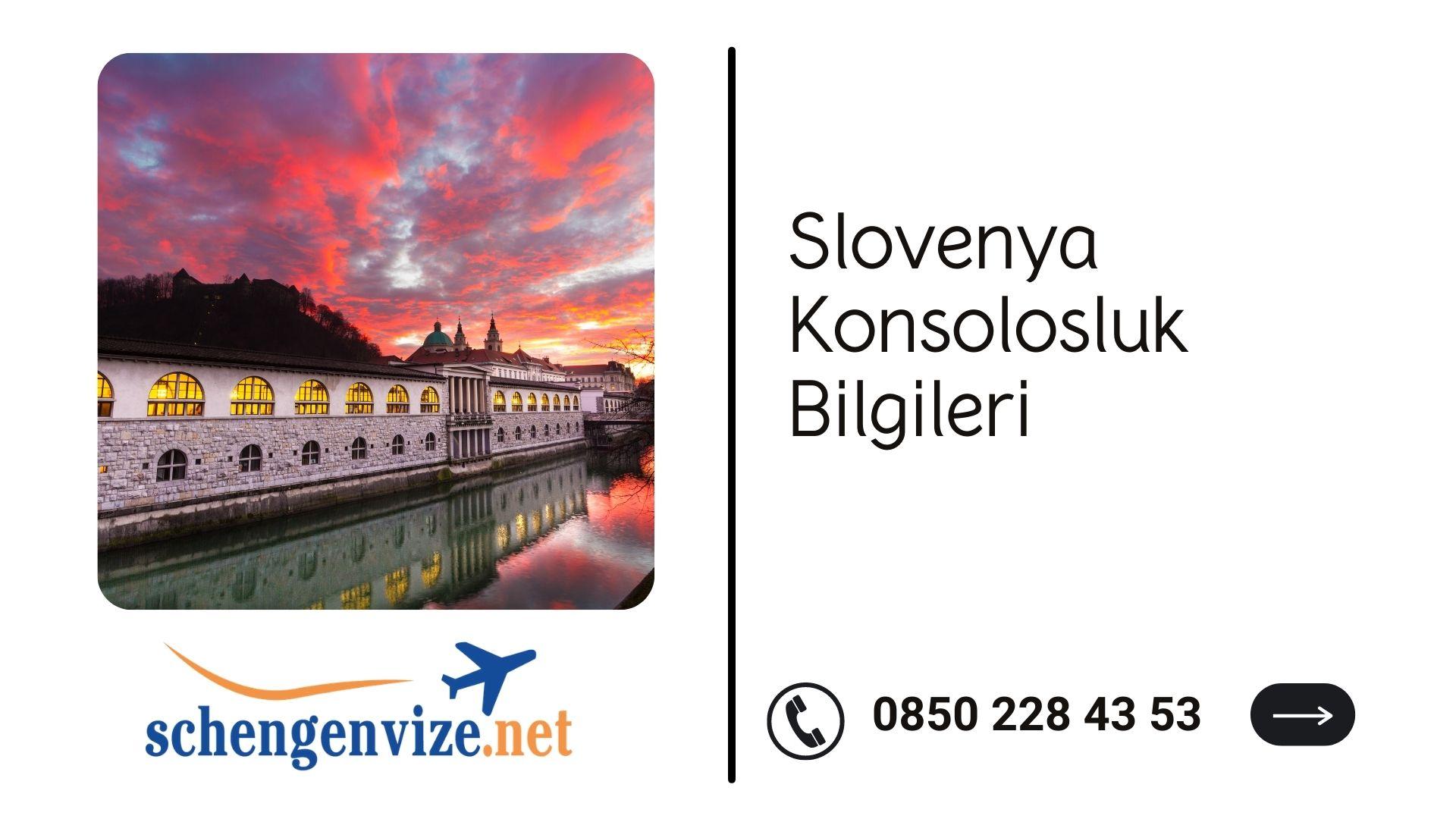 Slovenya Konsolosluk Bilgileri
