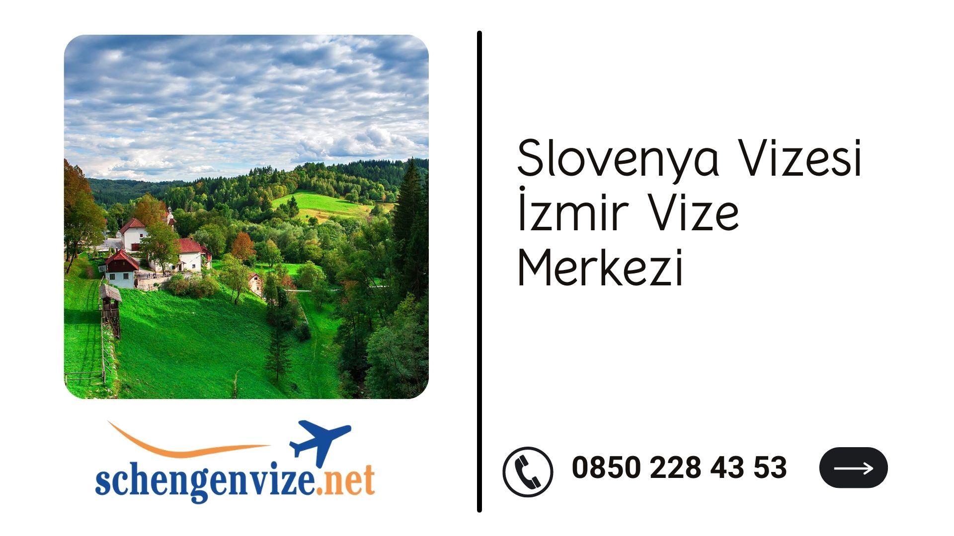 Slovenya Vizesi İzmir Vize Merkezi