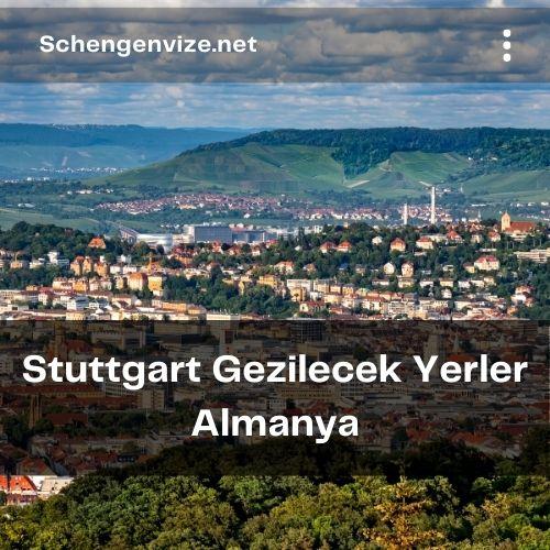 Stuttgart Gezilecek Yerler Almanya