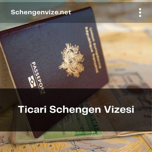 Ticari Schengen Vizesi