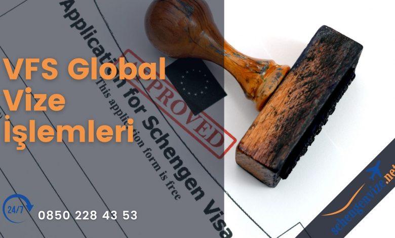 VFS Global Vize İşlemleri