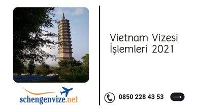 Vietnam Vizesi İşlemleri 2021