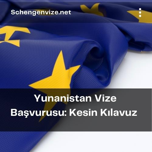 Yunanistan Vize Başvurusu: Kesin Kılavuz 2021