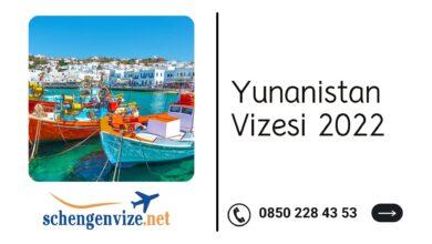Yunanistan Vizesi 2022