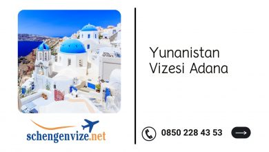 Yunanistan Vizesi Adana