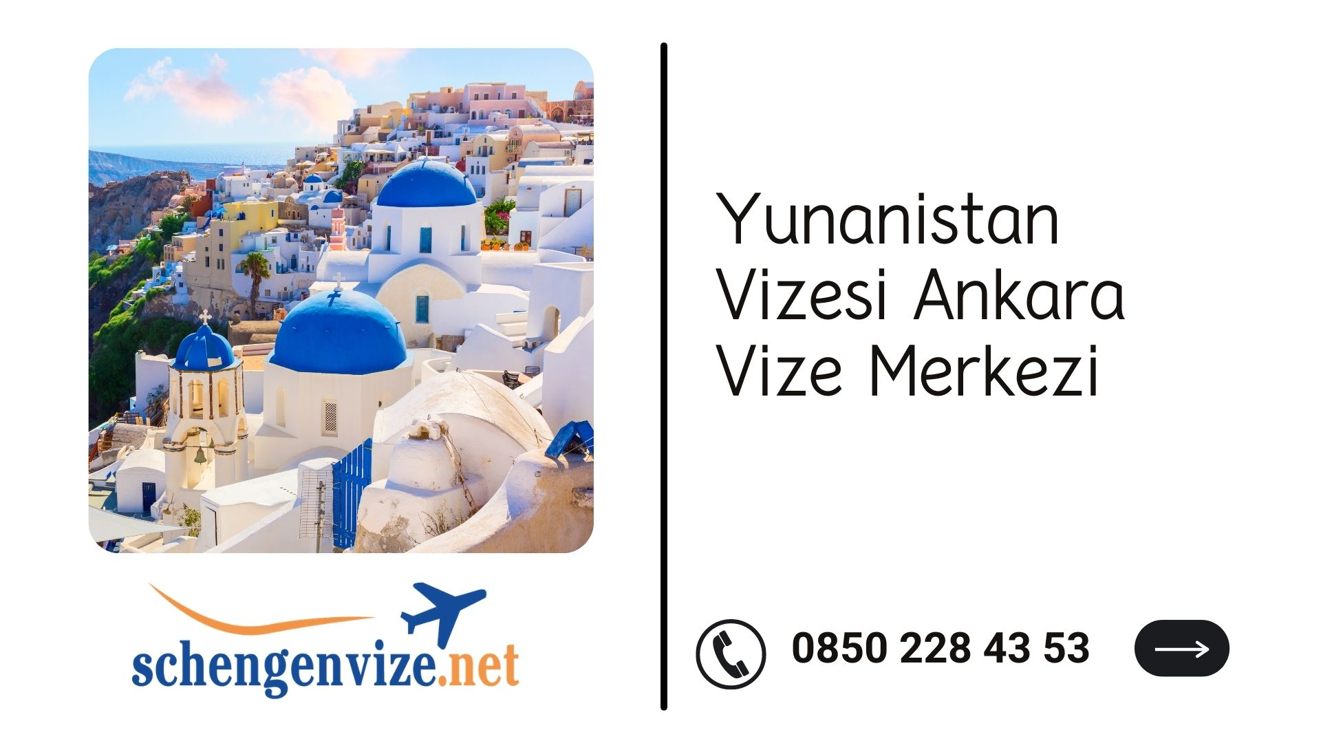 Yunanistan Vizesi Ankara Vize Merkezi