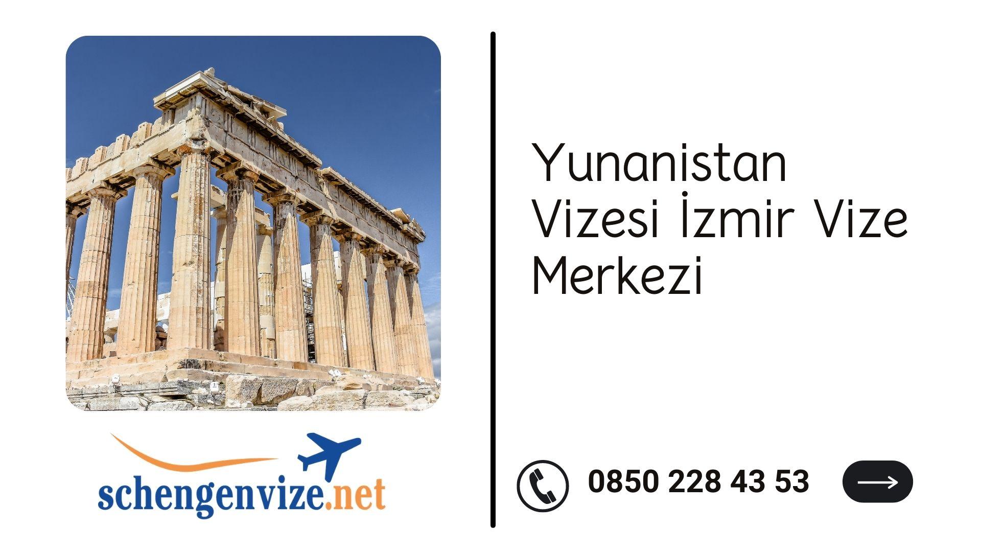 Yunanistan Vizesi İzmir Vize Merkezi
