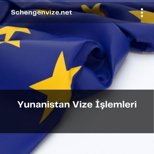 Yunanistan vize işlemleri