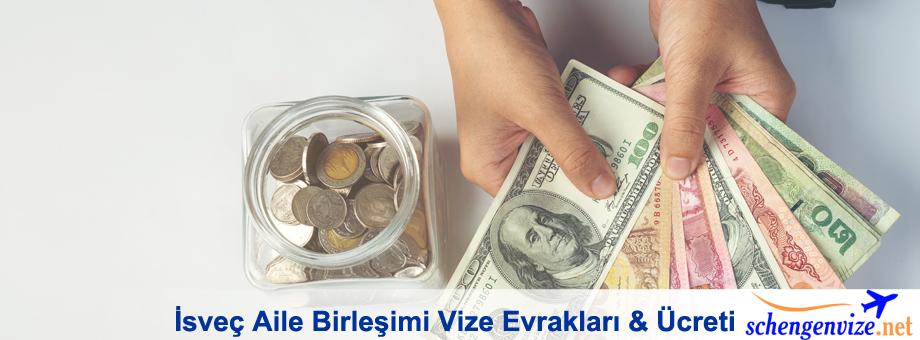 isvec-aile-birlesimi-vize-evraklari-ucreti