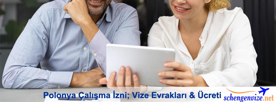 Polonya Çalışma İzni Vize, Polonya Çalışma İzni Vize İşlemleri