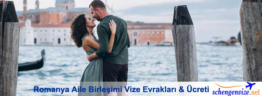 romanya-aile-birlesimi-vize-evraklari-ucreti